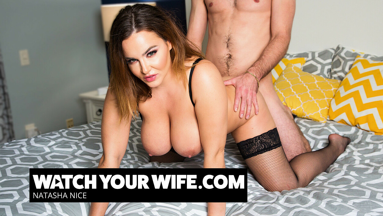 Your wife Natasha Nice gets some cock and you are watching